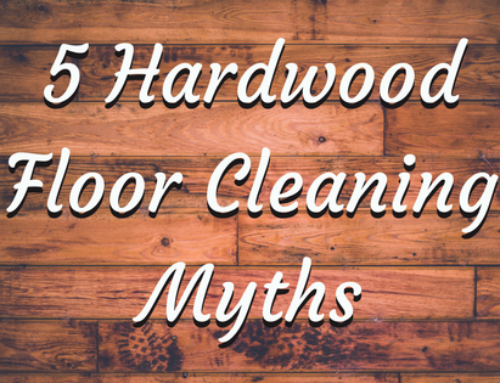5 Hardwood Floor Cleaning Myths - Get The Nail Polish Off Of Your Carpet Inside Homes Cleaning & More