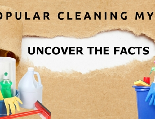 Popular Cleaning Myths